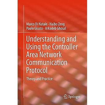 Comprendere e utilizzare la Teoria e la Pratica del Protocollo di Comunicazione di Rete Controller Area di Di Natale & Marco