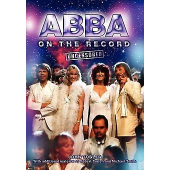 Abba on the Record Uncensored by Tobler & John