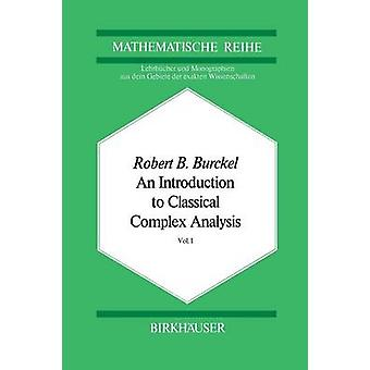 An Introduction to Classical Complex Analysis  Vol. 1 by Burckel & R.B.
