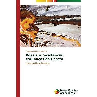Poesia e Resistncia Estilhaos de Schakals von Coimbra Cludia Cristina