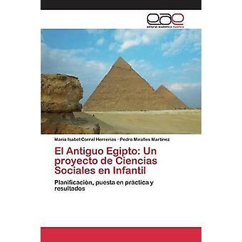 El Antiguo Egipto Un proyecto de Ciencias Sociales en Infantil by Corral Herreras Mara Isabel