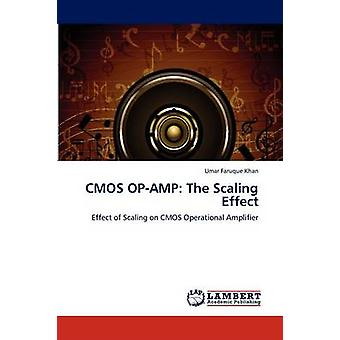 CMOS OPAMP l'effetto scala di Khan & Umar Figini