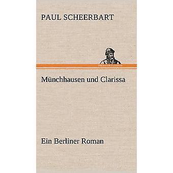 Munchhausen Und Clarissa by Scheerbart & Paul