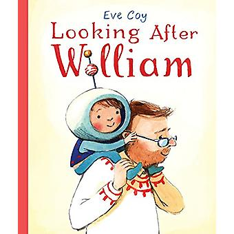 Looking After William by Eve Coy - 9781783445417 Book