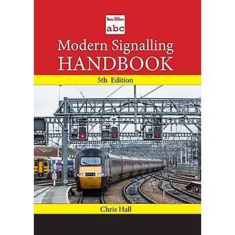 ABC Modern Signalling Handbook by Chris Hall - 9780711038394 Book