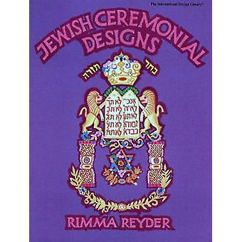 Jewish Ceremonial Designs by Rimma Reyder - 9780880450874 Book