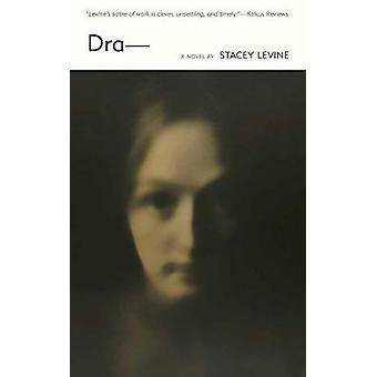 Dra by Stacey Levine - 9781891241314 Book