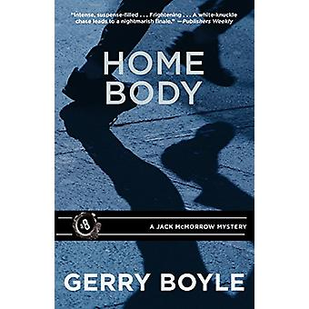 Home Body by Gerry Boyle - 9781944762018 Book