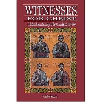 Vittnen för Kristus - ortodoxa Christian Neomartyrs av osmanska Pe