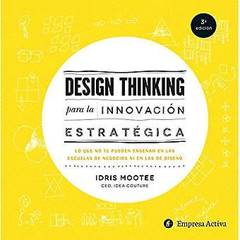 Ontwerpen van denken Para La Innovacion Estrategica