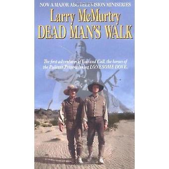 Dead Man's Walk by McMurtry - Larry - 9780671001162 Book