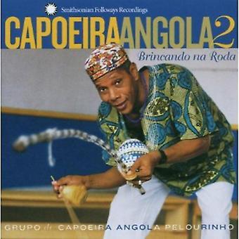 Grupo De Capoeira Angola - Grupo De Capoeira Angola: Vol. 2-Capoeira Angola-Brincando Na Roda [CD] USA import