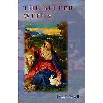 The Bitter Withy by Donald Revell - 9781882295760 Book