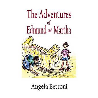 The Adventures of Edmund and Martha by Bettoni & Angela