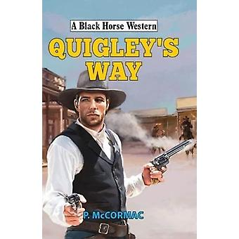 Quigleys Way by P McCormac
