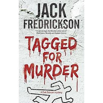 Tagged for Murder by Jack Fredrickson