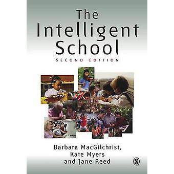 The Intelligent School by MacGilchrist & Barbara