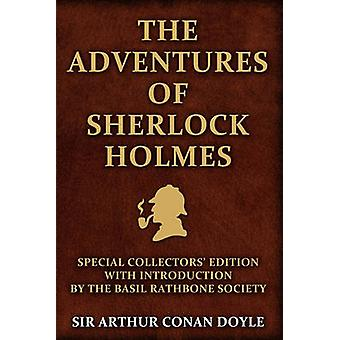 The Adventures of Sherlock Holmes Special Collectors Edition With an Introduction by the Basil Rathbone Society by Doyle & Arthur Conan