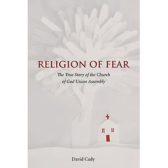 Religion of Fear by David Cady