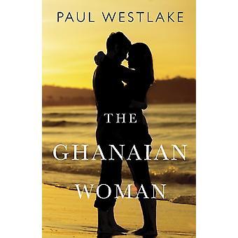 The Ghanaian Woman by Westlake & Paul