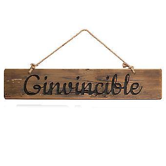 Hill Interiors Ginvincible Rustic Wooden Message Plaque