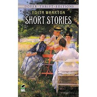 Short Stories by Wharton & Edith