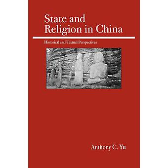 State and Religion in China by Yu & Anthony C.