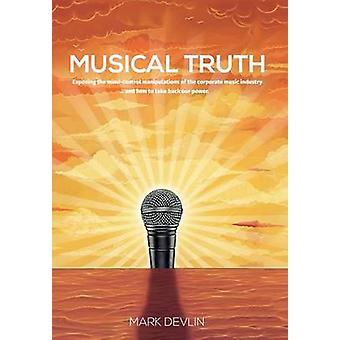Musical Truth by Devlin & Mark