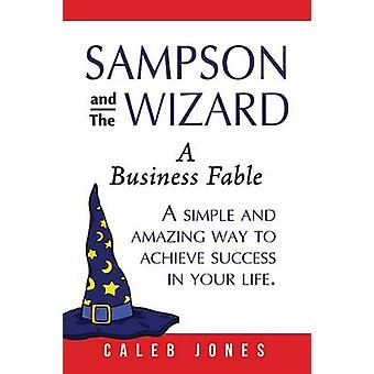 Sampson and the Wizard by Jones & Caleb