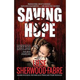 Saving Hope by SherwoodFabre & Liese Anne