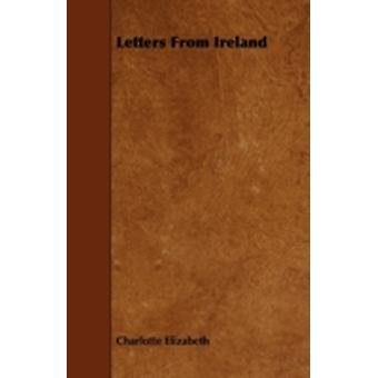 Letters from Ireland by Elizabeth & Charlotte