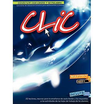 CLIC LIBRO 2 MAESTRO by Picavea & Patricia