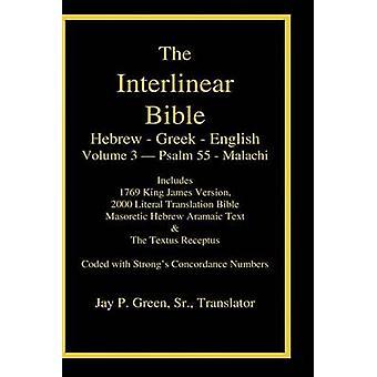 Interlinear Hebrew Greek English BiblePRFLOEKJ Volume 3 Psalm 55Malachi by Green & Jay Patrick & Sr.