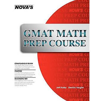 GMAT Math Prep Course by Kolby & Jeff J.