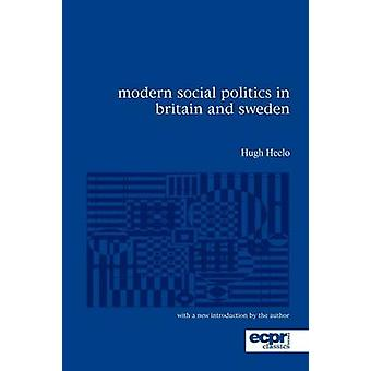 Modern Social Politics in Britain and Sweden From Relief to Income Maintenance by Heclo & Hugh
