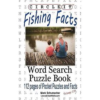 Circle It Fishing Facts Word Search Puzzle Book by Lowry Global Media LLC