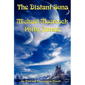 The Distant Suns by Moorcock & Michael