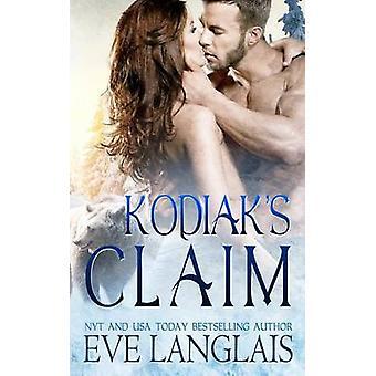 Kodiaks Claim by Langlais & Eve