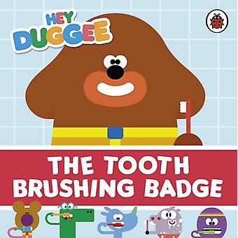Hey Duggee The Tooth Brushing Badge
