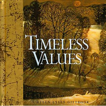 Timeless Values by Helen Exley - 9781861874283 Book