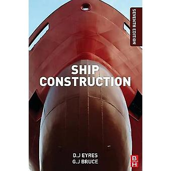 Ship Construction (7th Revised edition) by George Bruce - David J. Ey