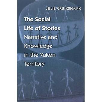 Det sociale liv i historier - fortælling og viden i Yukon Terr