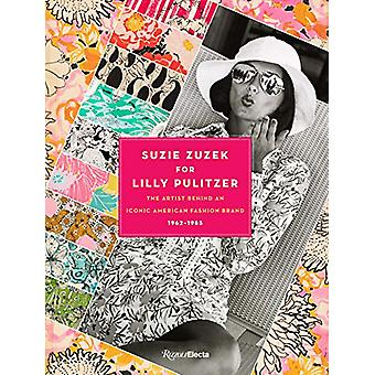 Suzie Zuzek for Lilly Pulitzer by Susan Brown - 9780847867646 Book