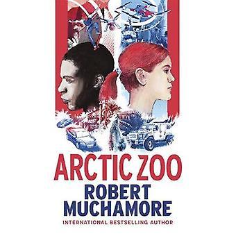 Arctic Zoo door Robert Muchamore - 9781471407666 Boek
