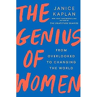 The Genius Of Women by Janice Kaplan - 9781524744212 Book