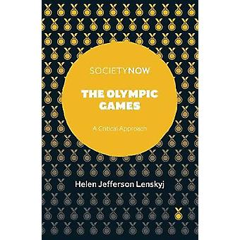 The Olympic Games - A Critical Approach by Helen Jefferson Lenskyj - 9