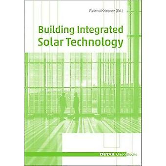 Building Integrated Solar Technology by Roland Krippner - 97839555336
