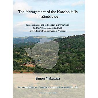 The Management of the Matobo Hills in Zimbabwe - Perceptions of the In