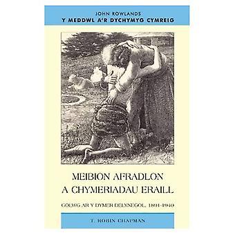Meibion Afradlon a Chymeriadau Eraill: Golwg ar y Dymer Delynegol, 1891-1940