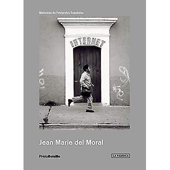 Jean Marie del Moral by Jean Marie del Moral - 9788417048785 Book